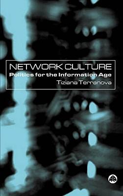 Network Culture By Terranova, Tiziana