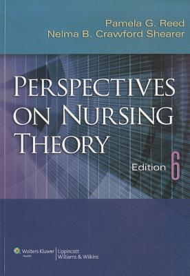 Perspectives on Nursing Theory By Reed, Pamela G.